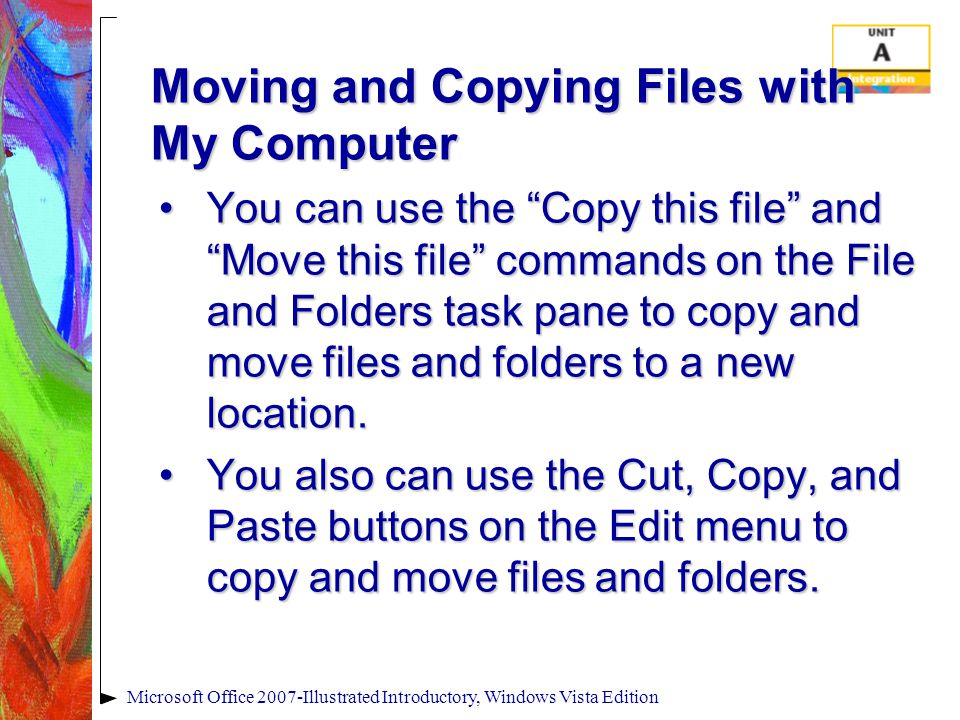 Moving and Copying Files with My Computer You can use the Copy this file and Move this file commands on the File and Folders task pane to copy and move files and folders to a new location.You can use the Copy this file and Move this file commands on the File and Folders task pane to copy and move files and folders to a new location.