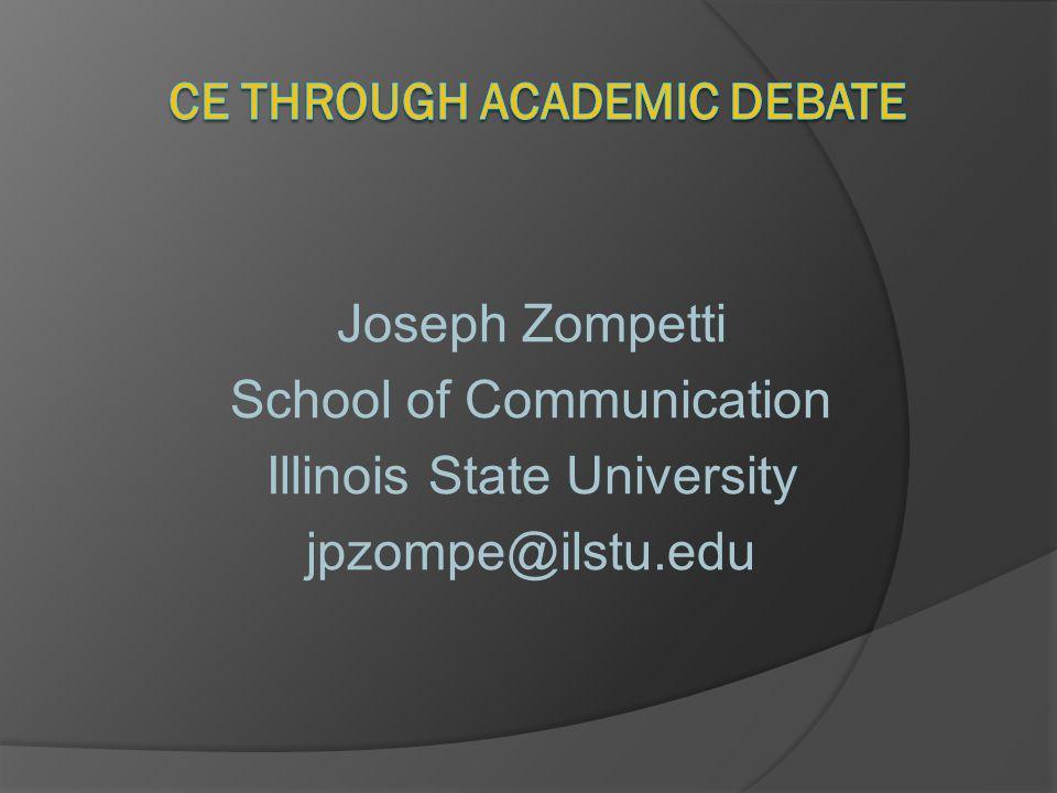 Joseph Zompetti School of Communication Illinois State University jpzompe@ilstu.edu