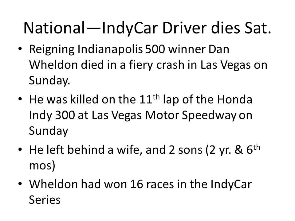 National—IndyCar Driver dies Sat.