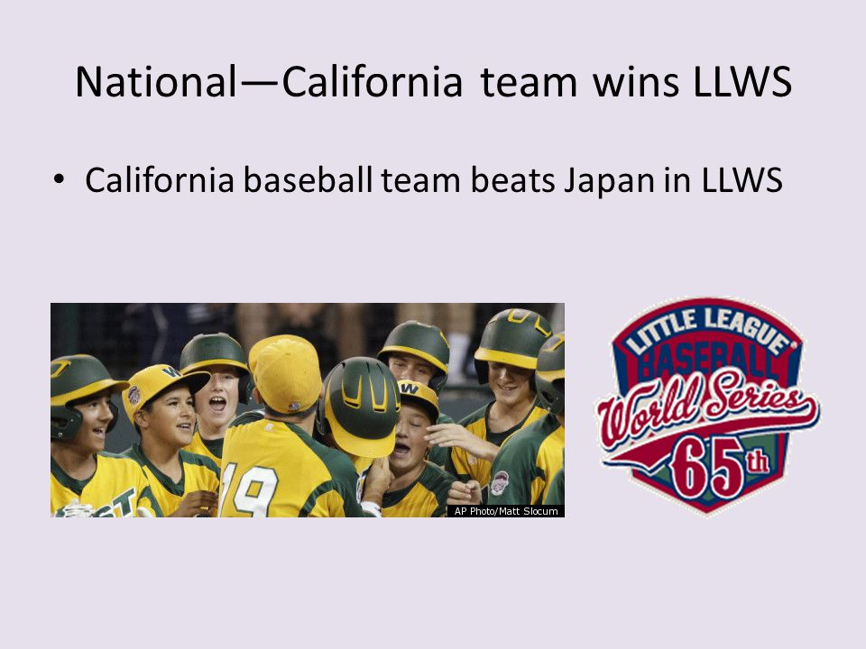 National—California team wins LLWS California baseball team beats Japan in LLWS