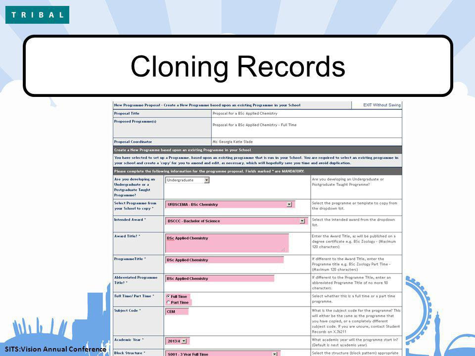 SITS:Vision Annual Conference Cloning Records