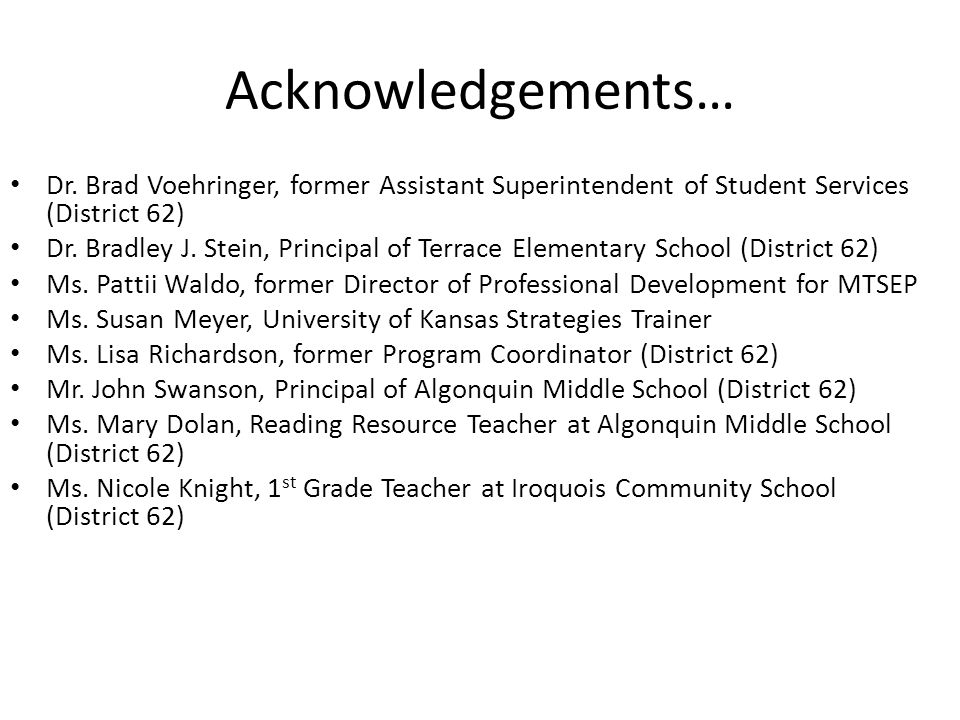 Acknowledgements… Dr.