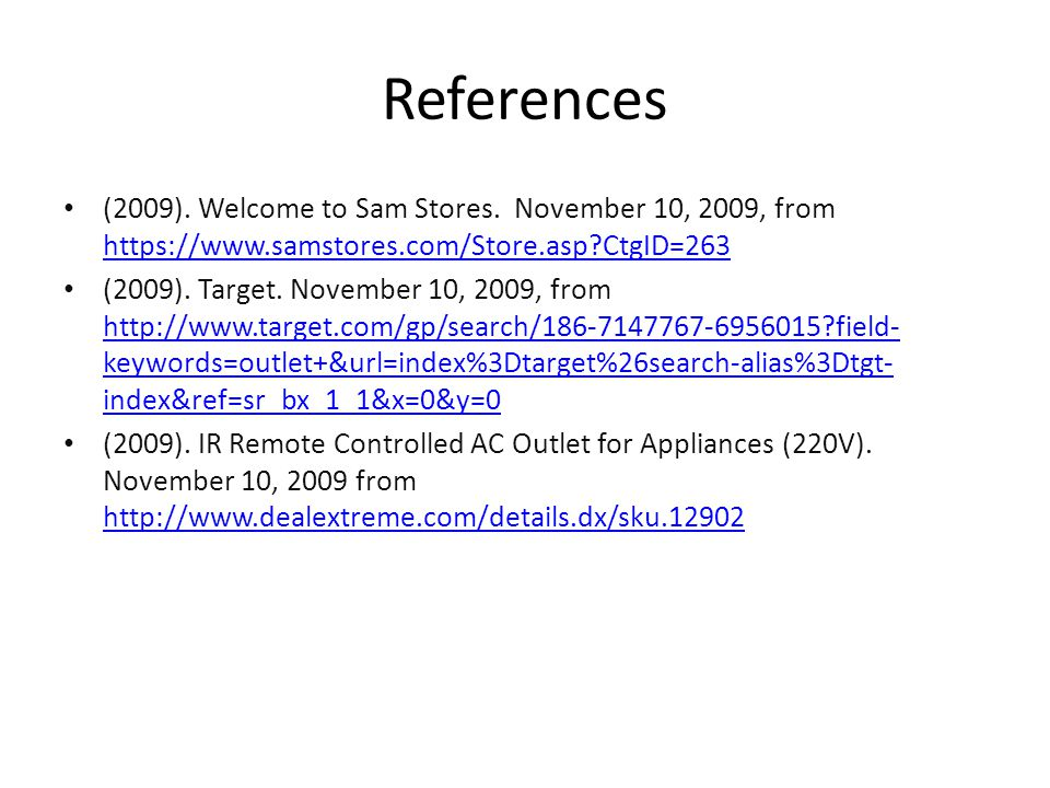 References (2009). Welcome to Sam Stores.