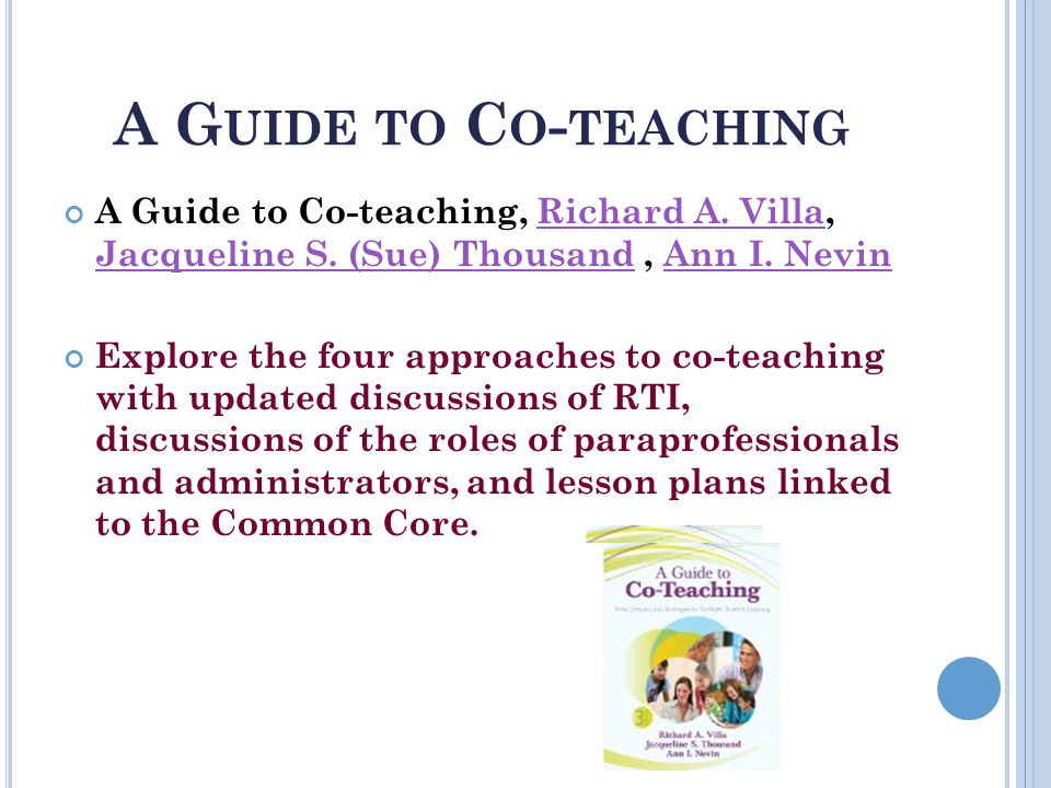 A G UIDE TO C O - TEACHING A Guide to Co-teaching, Richard A.