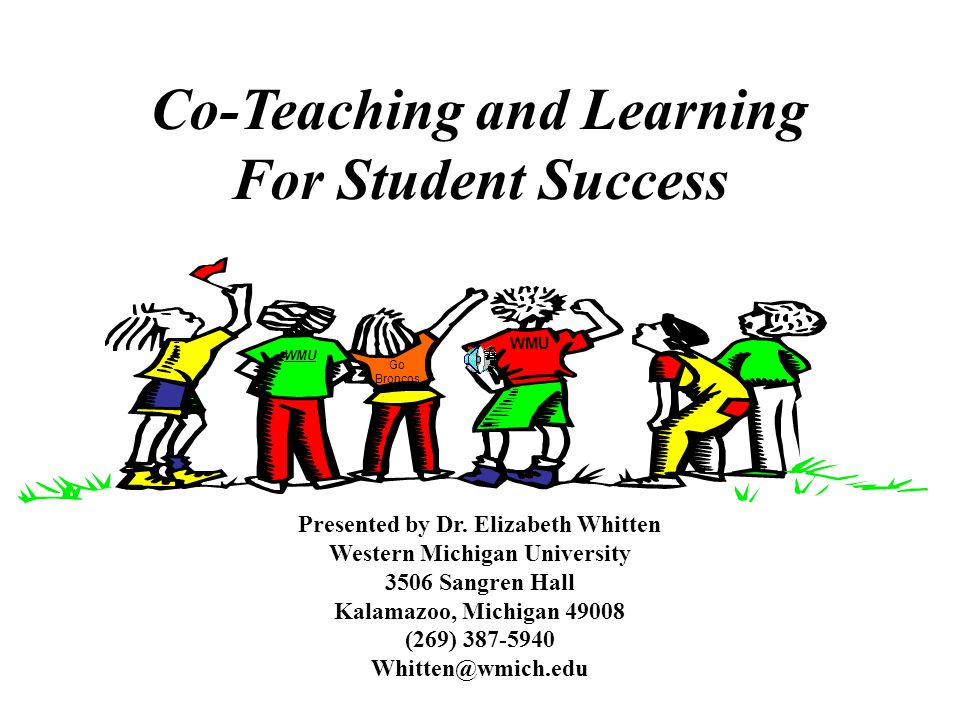 Co-Teaching and Learning For Student Success Presented by Dr.