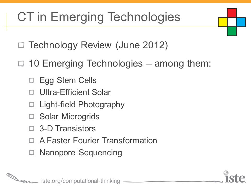 Technology Review (June 2012) 10 Emerging Technologies – among them: Egg Stem Cells Ultra-Efficient Solar Light-field Photography Solar Microgrids 3-D
