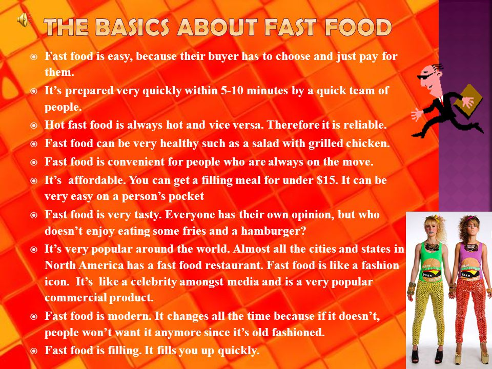 WWhen we think of fast food, we think of McDonald's, Burger King, Wendy's, Arby's, KFC, A&W, etc OObesity, cardiovascular diseases, unhealthy JJunk food and fat WWell, the actual definition is the term given to food that can be prepared and served very quickly, also known as Quick Service Restaurant or QSR.