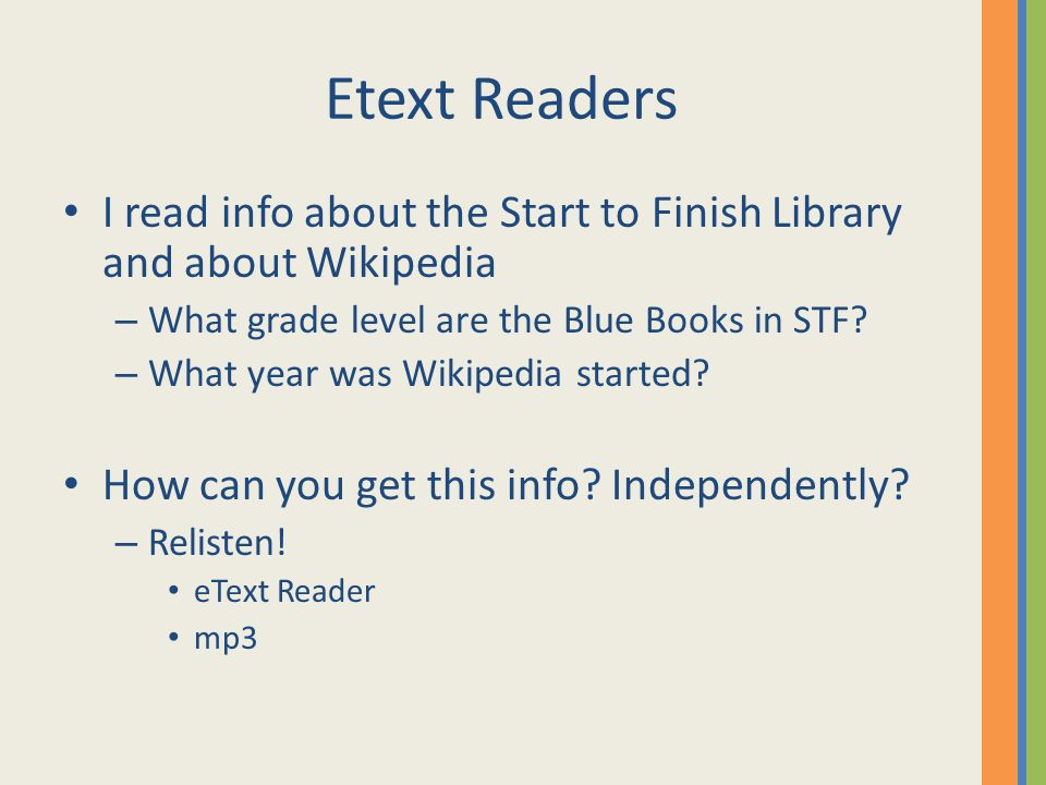 Etext Readers I read info about the Start to Finish Library and about Wikipedia – What grade level are the Blue Books in STF.
