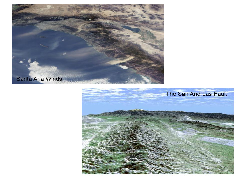 Santa Ana Winds The San Andreas Fault