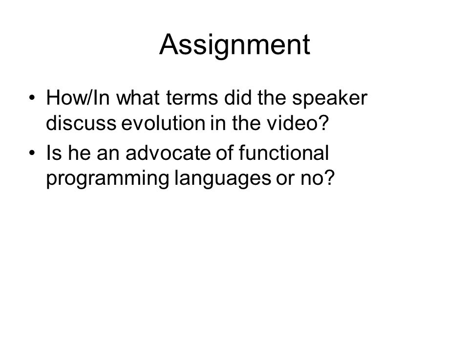 Assignment How/In what terms did the speaker discuss evolution in the video.