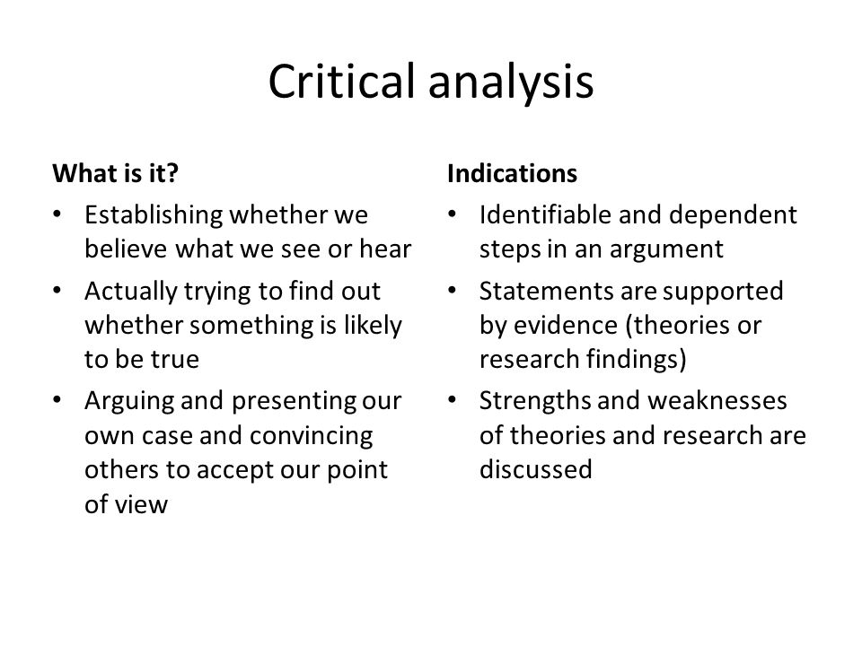 Critical analysis What is it.