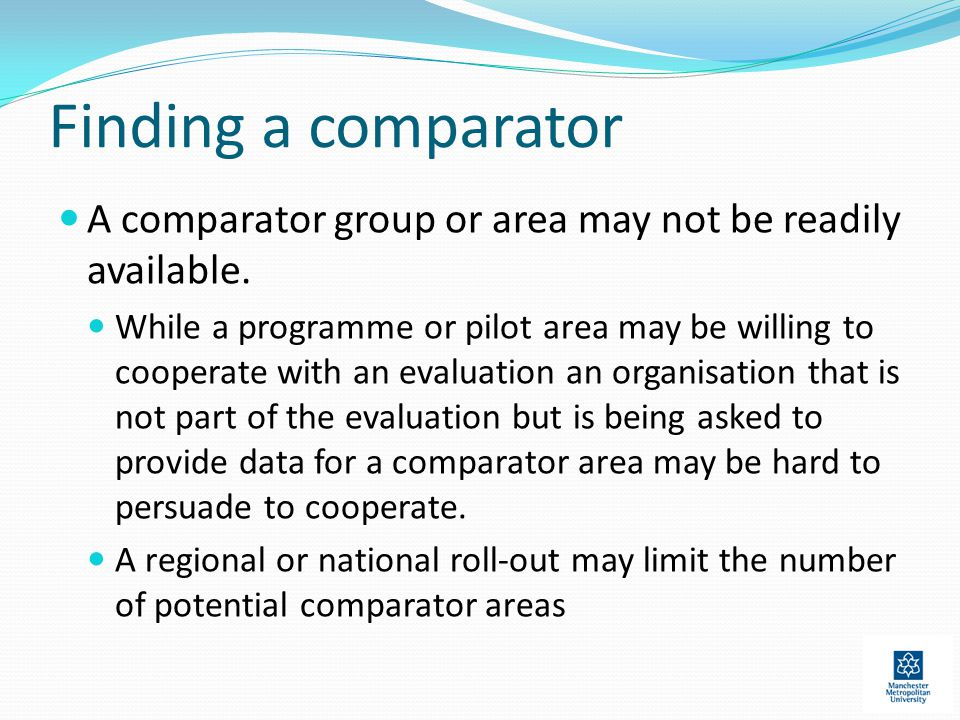 Finding a comparator A comparator group or area may not be readily available.