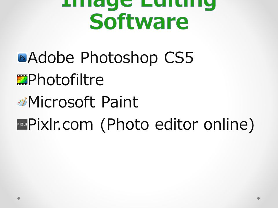 Adobe Photoshop CS5 Photofiltre Microsoft Paint Pixlr.com (Photo editor online)