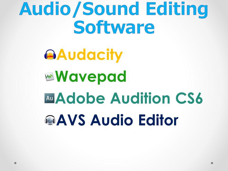 Audacity Wavepad Adobe Audition CS6 AVS Audio Editor