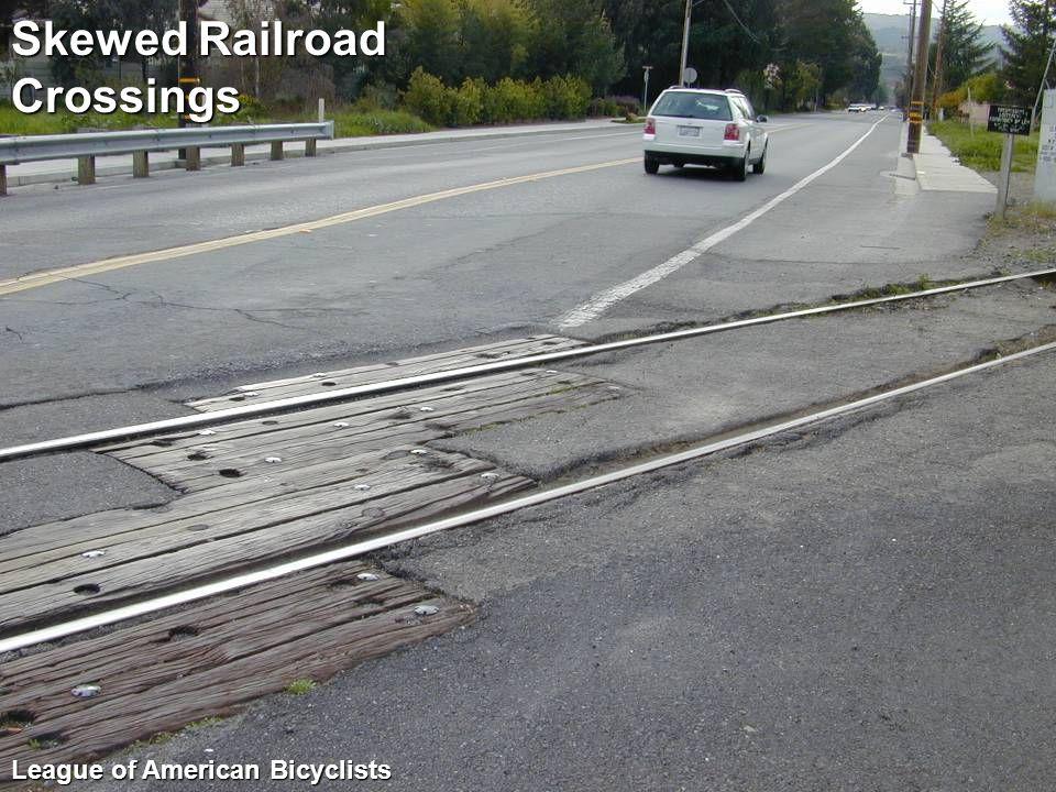 Skewed Railroad Crossings League of American Bicyclists