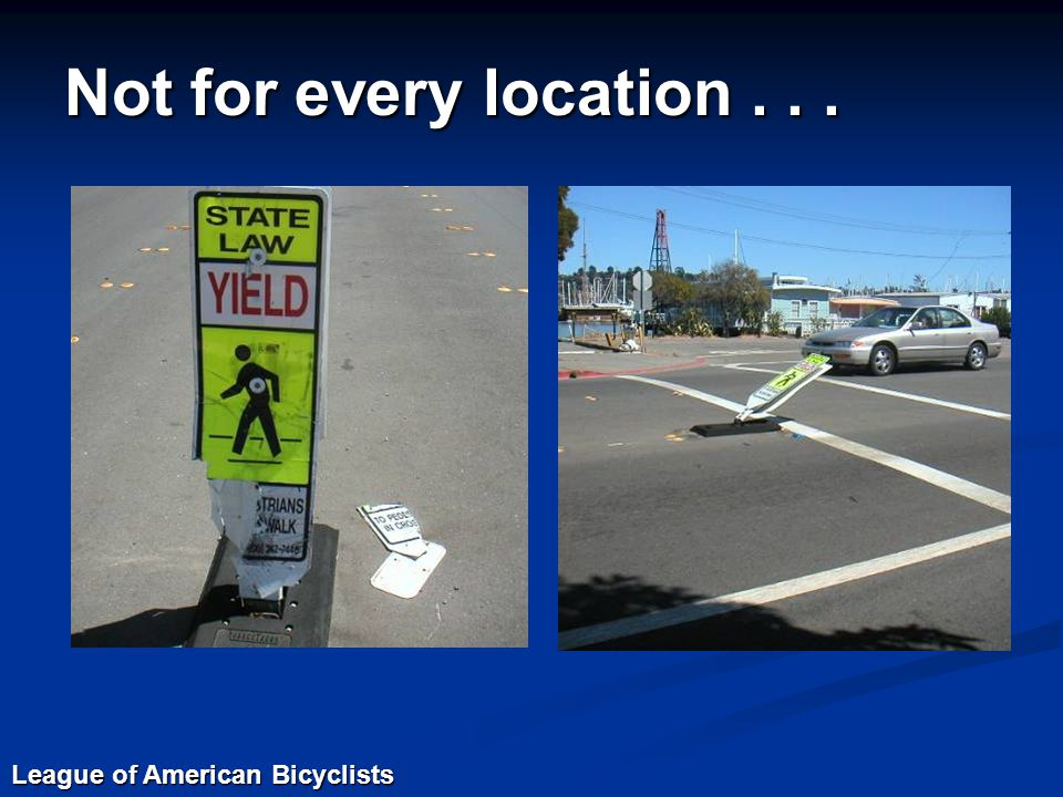 Not for every location... League of American Bicyclists