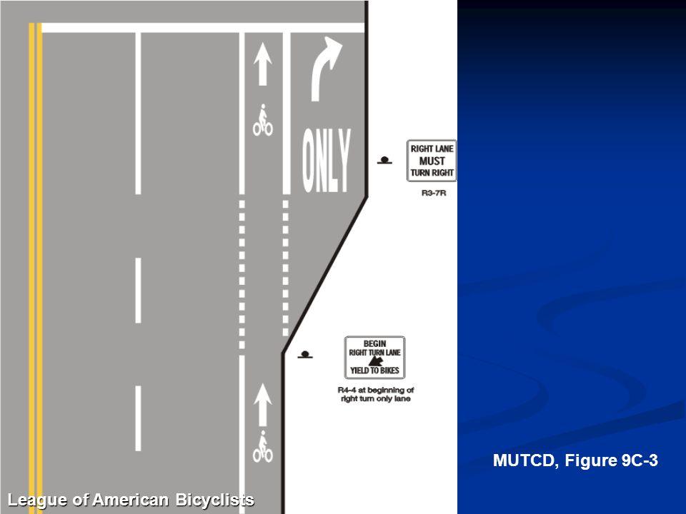 MUTCD, Figure 9C-3 League of American Bicyclists