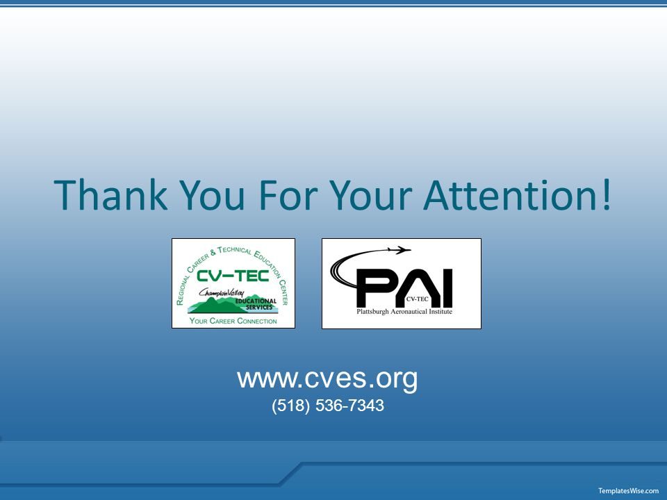 Thank You For Your Attention! www.cves.org (518) 536-7343