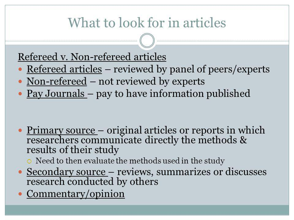 What to look for in articles Refereed v.
