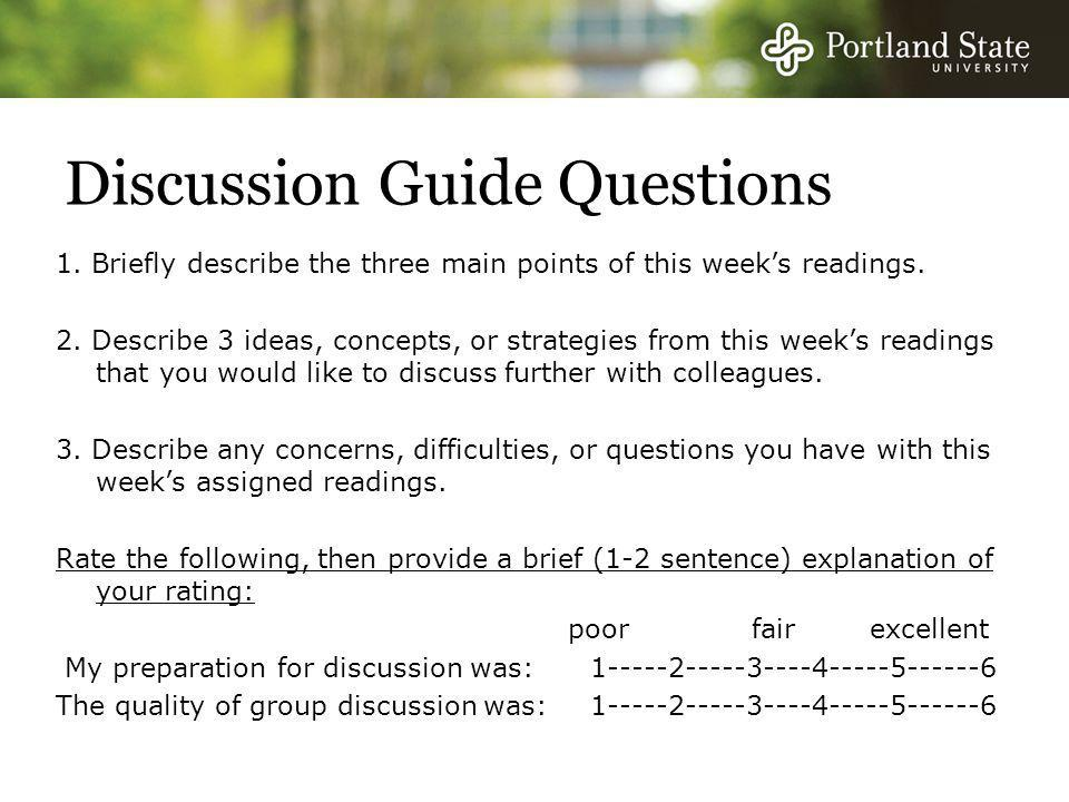 Discussion Guide Questions 1. Briefly describe the three main points of this week's readings.