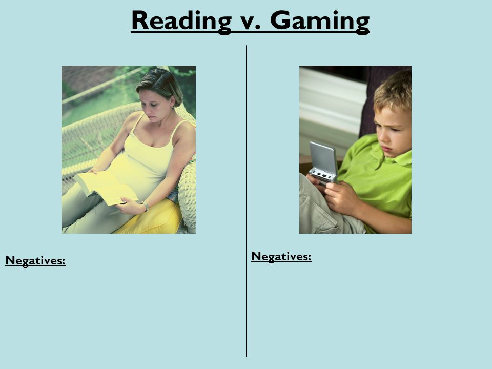 Reading v. Gaming Negatives: