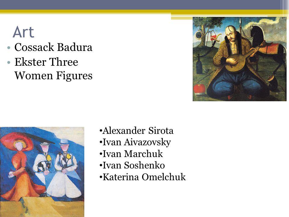 Art Cossack Badura Ekster Three Women Figures Alexander Sirota Ivan Aivazovsky Ivan Marchuk Ivan Soshenko Katerina Omelchuk