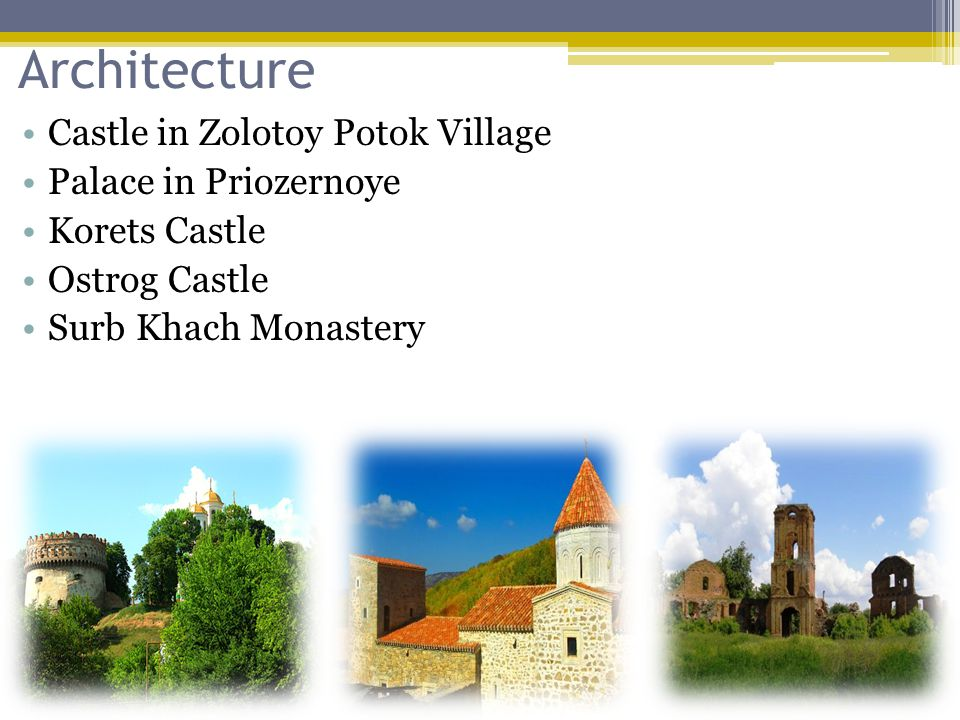 Architecture Castle in Zolotoy Potok Village Palace in Priozernoye Korets Castle Ostrog Castle Surb Khach Monastery