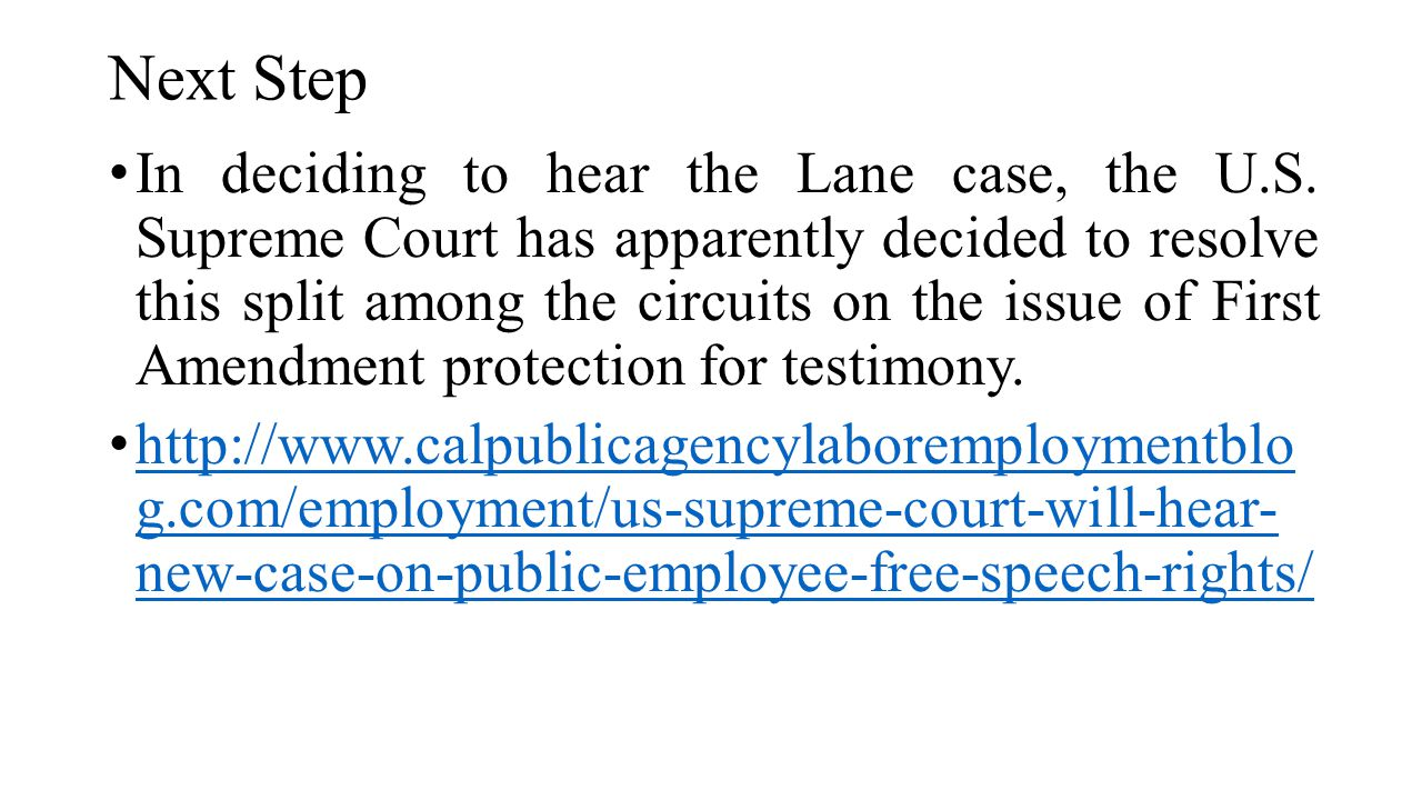 Next Step In deciding to hear the Lane case, the U.S. Supreme Court has apparently decided to resolve this split among the circuits on the issue of Fi