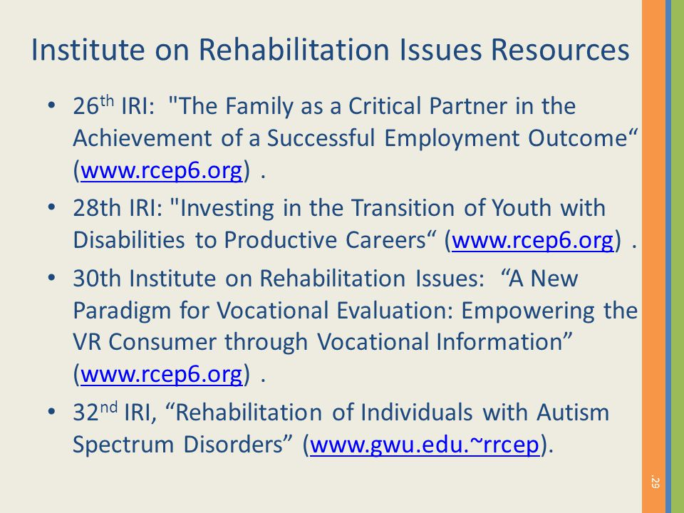 Institute on Rehabilitation Issues Resources 26 th IRI: