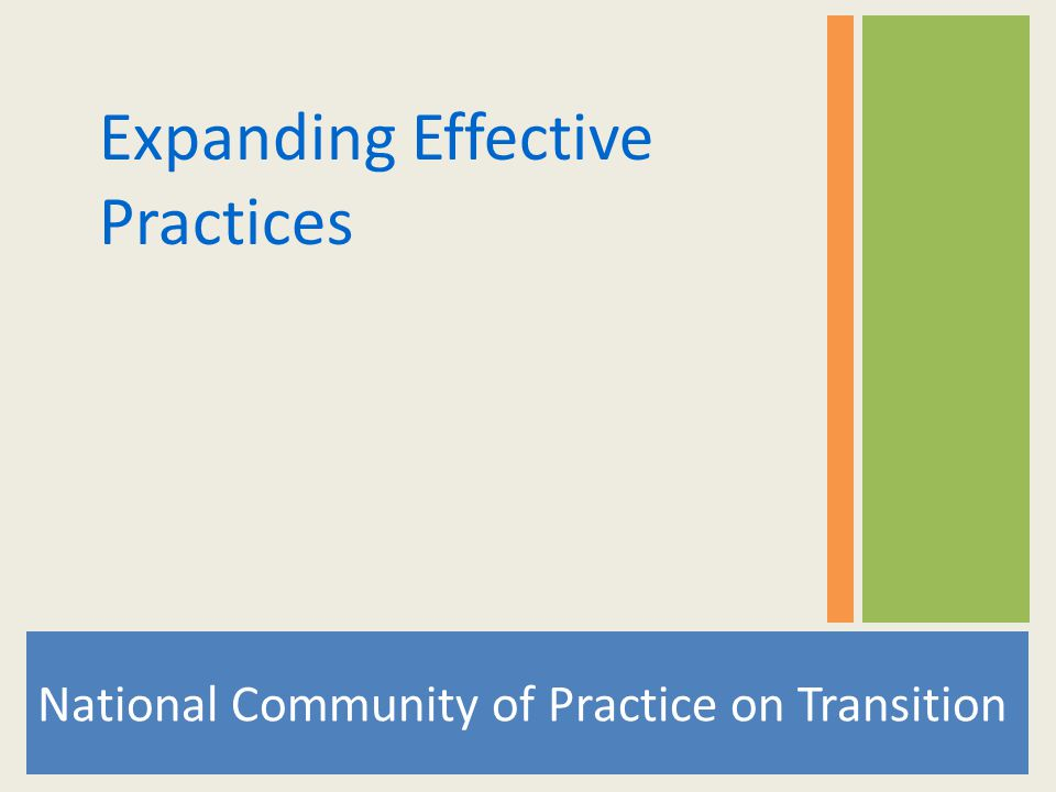 National Community of Practice on Transition Expanding Effective Practices