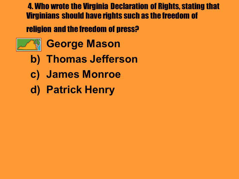 5.The Virginia Declaration of Rights was the basis for which document.