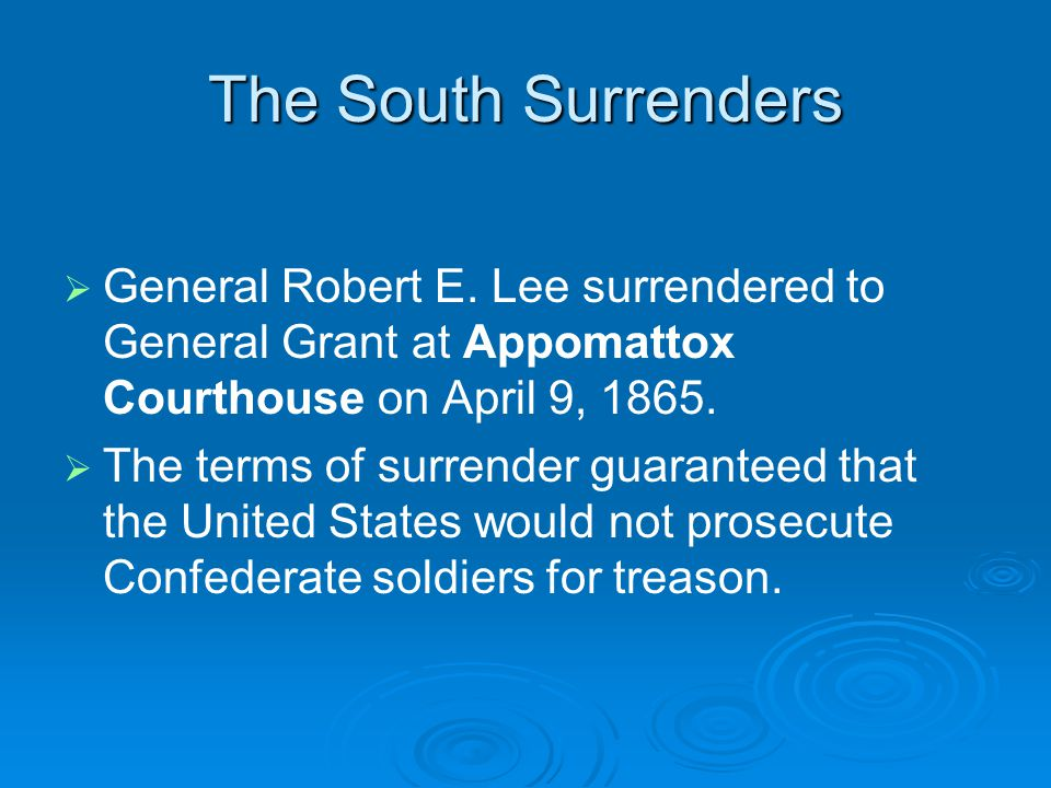 The South Surrenders   General Robert E.