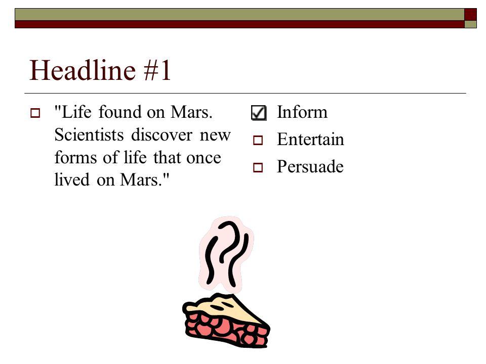 Headline #1  Life found on Mars.