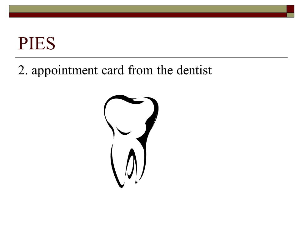 PIES 2. appointment card from the dentist