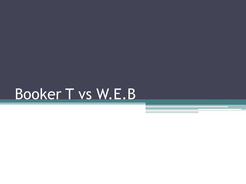 Booker T vs W.E.B