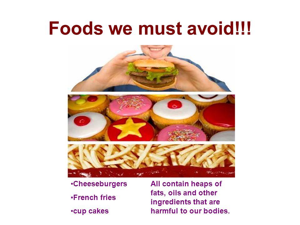 Foods we must avoid!!.