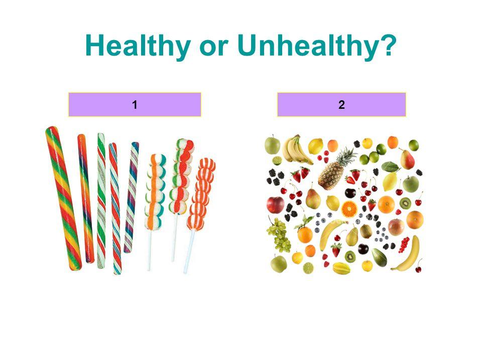 Healthy or Unhealthy 12