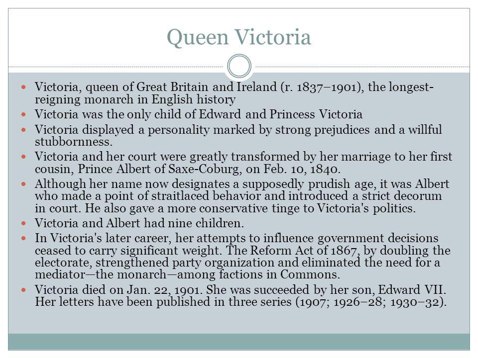Queen Victoria Victoria, queen of Great Britain and Ireland (r.