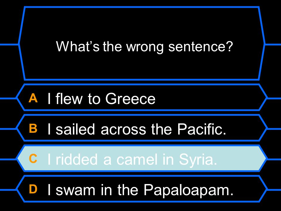 Can you tell which past tense verb form is incorrect?
