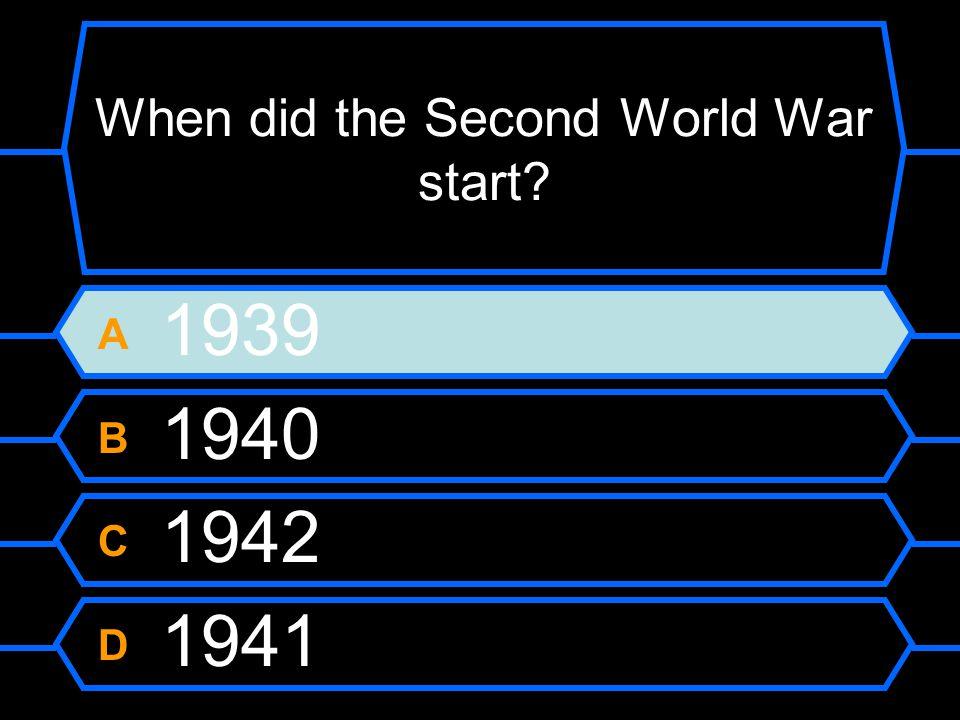 A 1939 B 1940 C 1942 D 1941