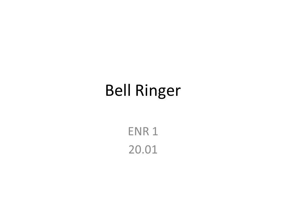 Bell Ringer ENR 1 20.01