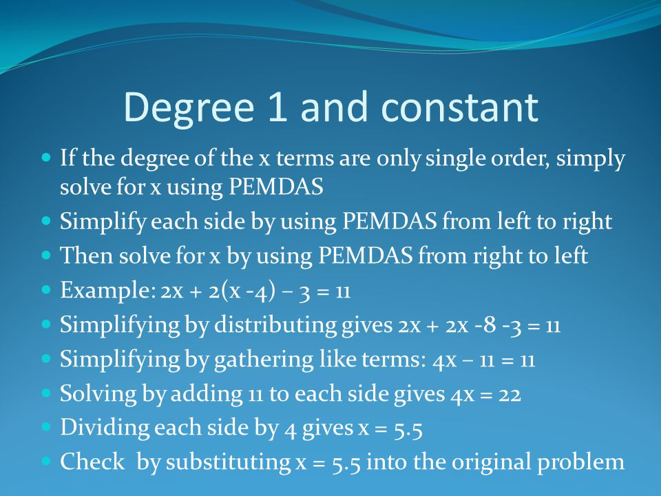 Degree 2, no Degree 1 and constants If the problem has variables with only degree 2, (x 2 ): 1.