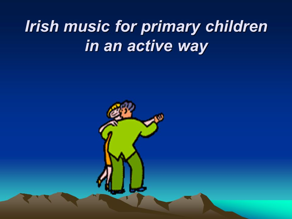 Irish music for primary children in an active way