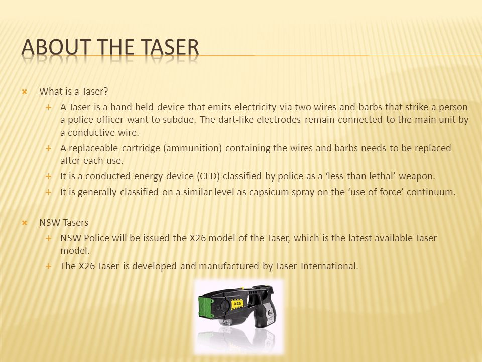  What is a Taser.