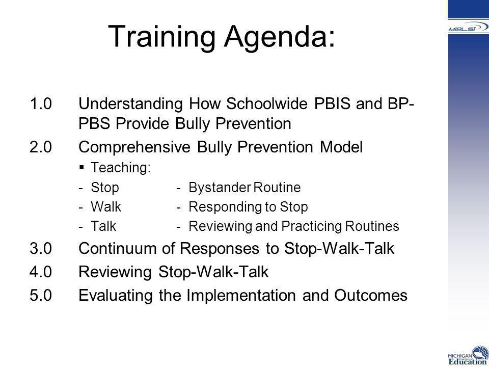 Tier One: Universal Supports Schoolwide PBIS Tier Two: Targeted Supports Bully Prevention in PBIS Tier Three: Intensive Supports Functional Behavioral Assessment and Individual Behavior Plans Embedding anti- bullying into the schoolwide implementation of Positive Behavior Supports