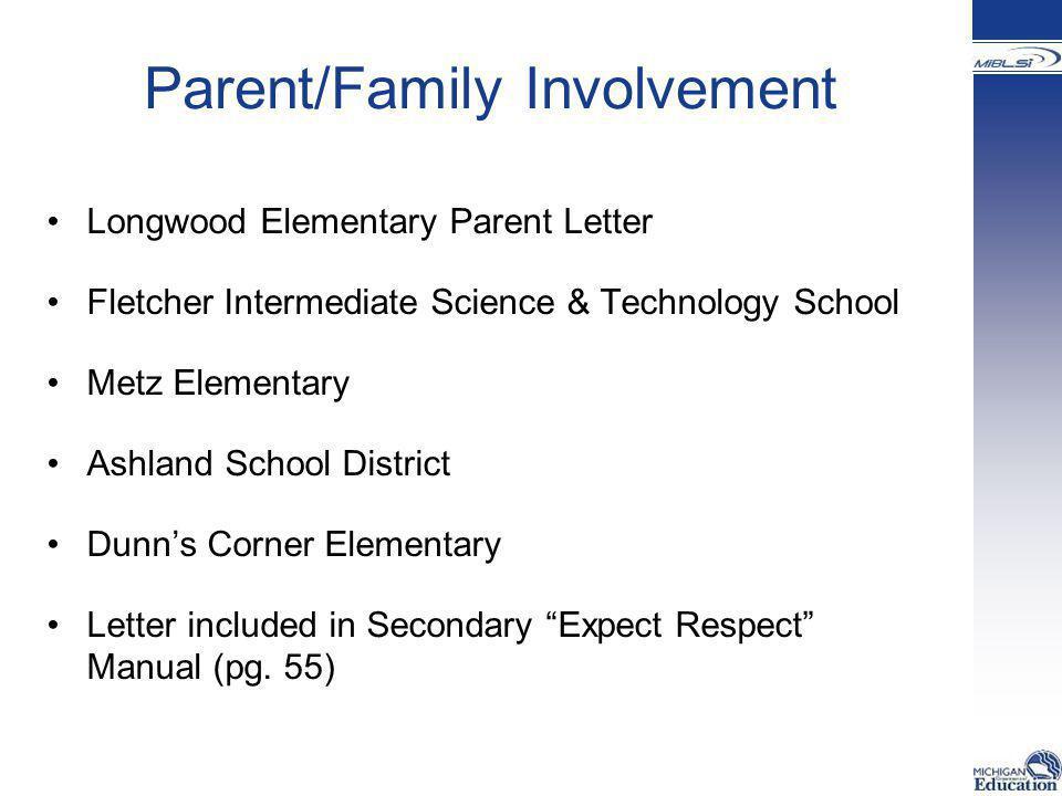 Parent/Family Involvement Longwood Elementary Parent Letter Fletcher Intermediate Science & Technology School Metz Elementary Ashland School District