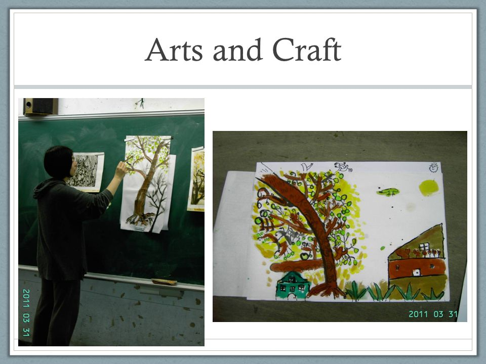 Arts and Craft