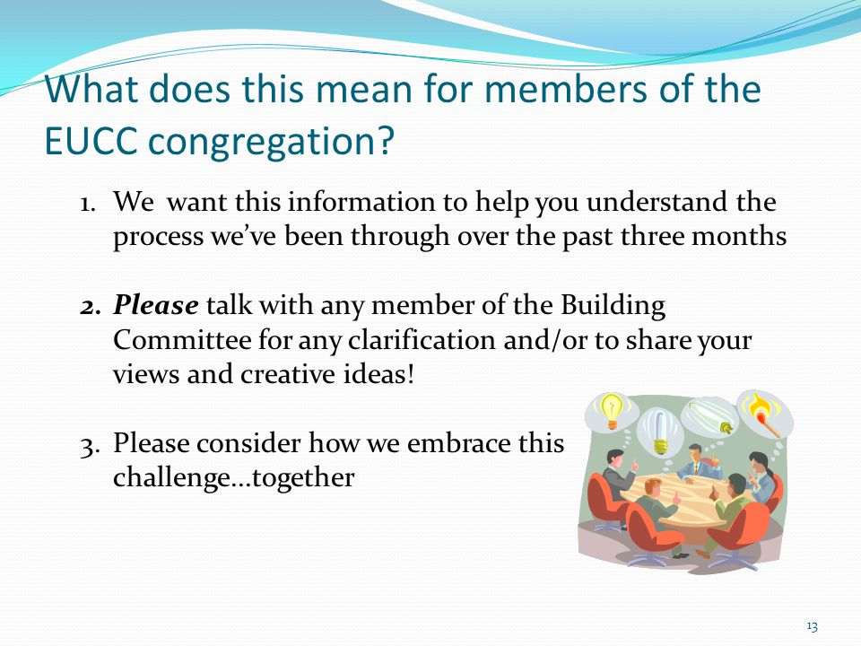 What does this mean for members of the EUCC congregation.