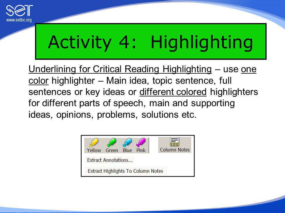 Activity 5: Bookmarks Students often need to locate information in text for review in preparation for an oral discussion, test, or activity.