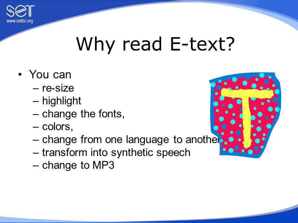 Where can you find E-text.